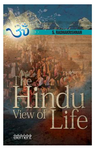 The Hindu View of Life (Paperback)