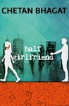 Half Girlfriend (Paperback)