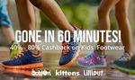 Kids Footwear 40-80% Cashback