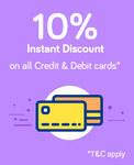 Get 10% Instant Discount on All Credit and Debit cards (17th - 18th Dec)