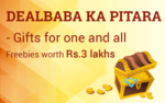 DEALBABA KA PITARA - Gifts for one and all - Freebies worth Rs 3 Lakhs