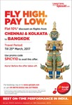 Spice jet - Flat 10% discount on flights to Bangkok from Kolkata and Chennai
