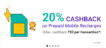20% cashback upto Rs.20 for 5 recharges
