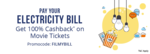 Flat ₹50 cashback on 1st electricity bill payment of ₹1000 and above.