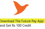 Download Future Pay app & GET Rs. 100 in your wallet