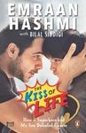 The Kiss of Life  (English, Paperback, Emraan Hashmi and Bilal Siddiqi) for 172
