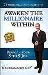 Awaken The Millionaire Within: 21 Powerful Money Secrets Kindle Edition