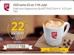 CCD cappuccino at Rs 22 on 11th July