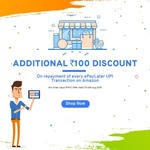 Get Rs. 100 off on the repayment of your ePayLater UPI transaction done on Amazon for a minimum value of Rs 999.