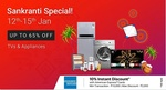 Flipkart Sankranti/Pongal/Lohri Sale | Upto 65% off on TV & Appliances | 10% Instant Discount on AMEX Cards | 12th-15th January