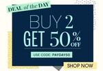 Deal of the Day : Buy 2 Get 50% off